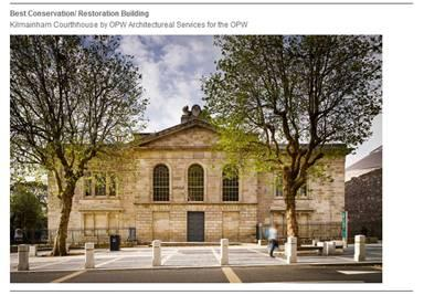 Well done to all involved in the Conservation and Restoration of Kilmainham Courthouse